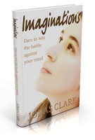 Imaginations: Dare to win the battle against your mind (eBook Download)