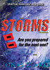 Prophetic or not, if you live long enough you will have to pass through many storms in your life. Storms insist on getting your full attention by disrupting daily routines and causing inconvenience to everyone. Some storms even prove deadly. Storms have an ability to reveal the real you. What's in you, both admirable and dire, will manifest during tempestuous times. Jesus wants you able to pass through all kinds of storms and come out victoriously.
