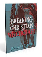 Breaking Christian Witchcraft (Physical Book)