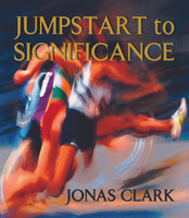 Jumpstart to Significance (Physical Book)