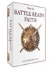 Battle ready faith is the kind of faith you need when things aren't going right. When the wind is blowing, the house shaking, and it looks like you're not going to make it.