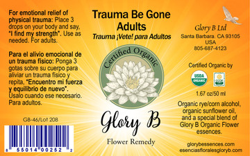 TRAUMA BE GONE ADULTS Organic Flower Remedy
