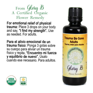 TRAUMA BE GONE ADULTS Organic Flower Essence Blend