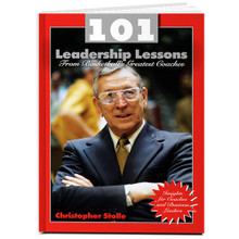 101 Leadership Lessons From Basketball's Greatest Coaches