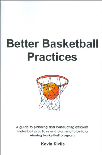 Better Basketball Practices: Kevin Sivils