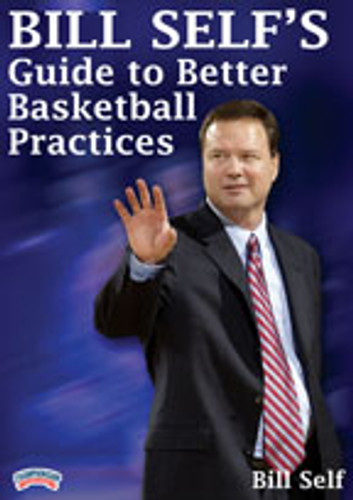 Bill Self's Guide to Better Basketball Practice