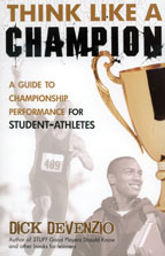 Think Like A Champion by Dick DeVenzio