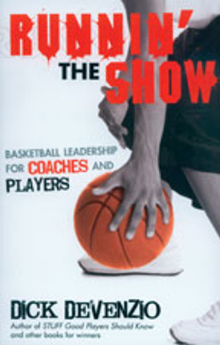 Runnin' the Show by Dick DeVenzio