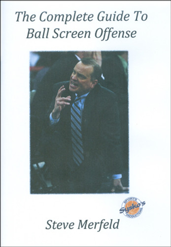 The Complete Guide To Ball Screen Offense: Steve Merfeld