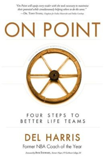 On Point: Four Steps to Better Life Teams