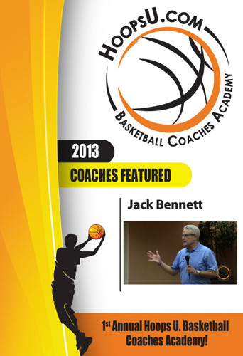 Jack Bennett's 13 Rocks of Coaching to Build a Team and a Program from the 2013 Hoops U. Basketball Coaches Academy