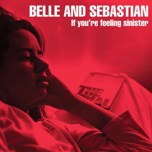 BELLE & SEBASTIAN If You're Feeling Sinister vinyl LP
