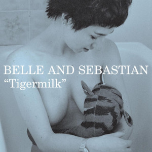 BELLE & SEBASTIAN Tigermilk vinyl LP