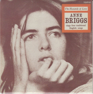 "ANNE BRIGGS The Hazards Of Love 7"" Vinyl Single"