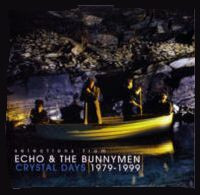 ECHO & THE BUNNYMEN - Selections From Crystal Days 1979-1999 (CD ALBUM)