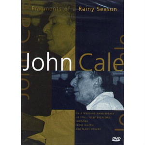 JOHN CALE - Fragments Of A Rainy Season (DVD)