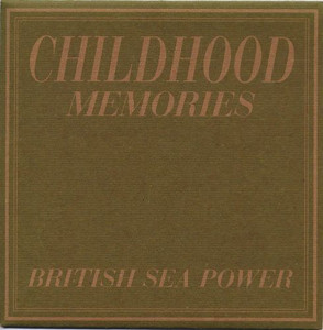 "BRITISH SEA POWER - Childhood Memories (7"" Vinyl Single)"