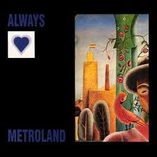 "ALWAYS - Metroland (12"" Vinyl Single)"