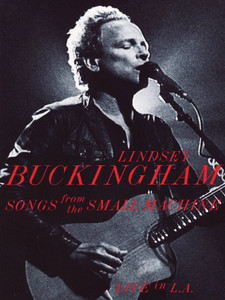 LINDSEY BUCKINGHAM Songs From The Small Machine DVD