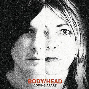 BODY/HEAD Coming Apart UK heavy vinyl 2LP + MP3 SEALED / NEW Sonic Youth