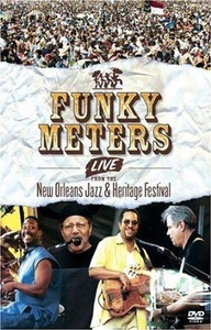 FUNKY METERS - Live From New Orleans Jazz And Heritage Festival [2005] [DVD]