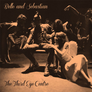 BELLE & SEBASTIAN The Third Eye Centre UK 180g vinyl 2LP + MP3 SEALED/NEW