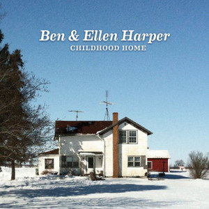 BEN & ELLEN HARPER Childhood Home 2014 10-track vinyl LP NEW/SEALED