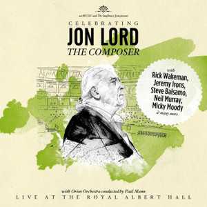 Celebrating JON LORD The Composer 2014 CD NEW/SEALED Deep Purple Rick Wakeman