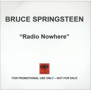 BRUCE SPRINGSTEEN - Radio Nowhere (CD-R)