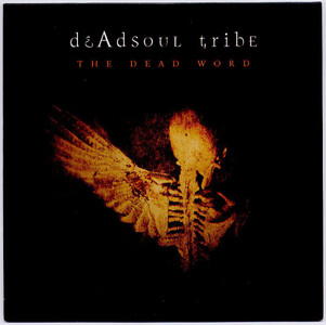 DEADSOUL TRIBE - The Dead Word (CD ALBUM)