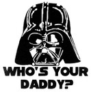 Star Wars Darth Vader Who's Your Daddy Black Vinyl Window Decal