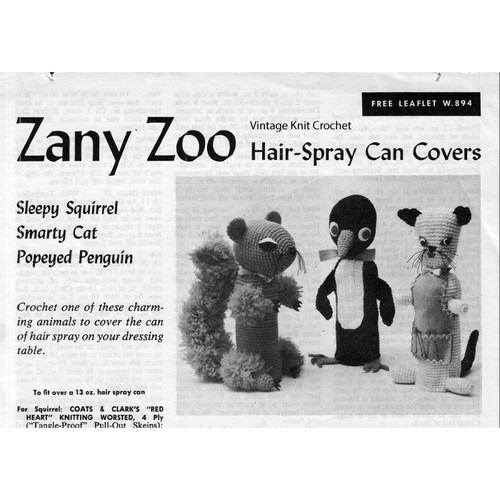 Coats Clarks Leaflet W-894, Zany Zoo Crochet Hair Spray Can Covers
