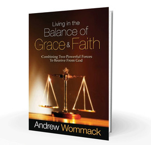 Book - Living In The Balance Of Grace And Faith