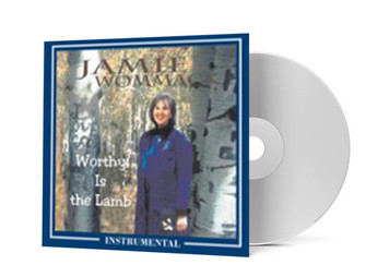 Worthy is the Lamb (Instrumental Version) - Jamie Wommack