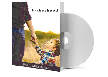 CD - Fatherhood - Paul Milligan