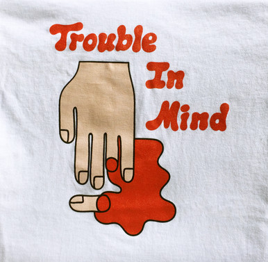 """Trouble In Mind """"BLOODY FINGER"""" tee shirt"""