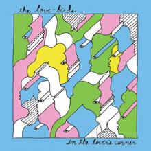 "The Love-Birds ""In The Lover's Corner"" (LIMITED GRASS GREEN VINYL VERSION)"