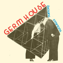 "Germ House - ""Showing Symptoms"""