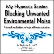 Blocking Unwanted Environmental Noise Hypnosis CD
