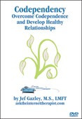 Codependency: Overcome Codependency and Develop Healthy Relationship (VHS)
