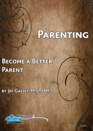 Parenting: Become a Better Parent