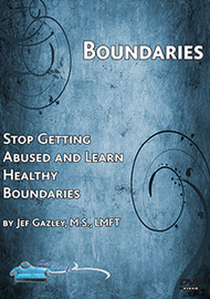 01. Boundaries: Stop Getting Abused and Learn Healthy Boundaries (Self-help DVD)