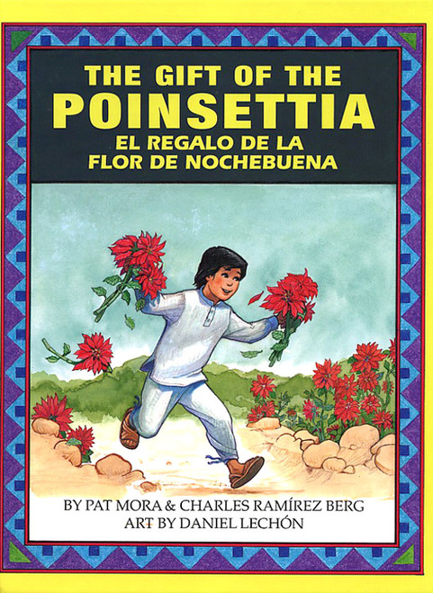 The Gift of the Poinsettia / El Regalo de la Nochebuena (H)