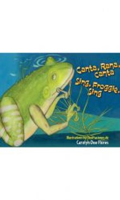Canta, Rana, Canta/Sing Froggie Sing (H)