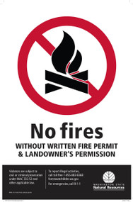 "Sign ""No Fires Without Written Permission""  (See Below Description)"