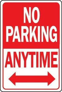"Hy-Ko HW-1 12"" x 18"" Aluminum No Parking Anytime Sign"