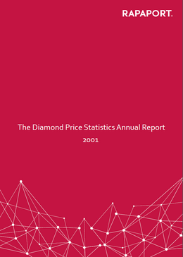 Rapaport Diamond Price Statistics Annual Report 2001