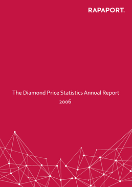 Rapaport Diamond Price Statistics Annual Report 2006