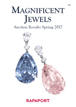 Magnificent Jewels Auctions Results - Spring 2017