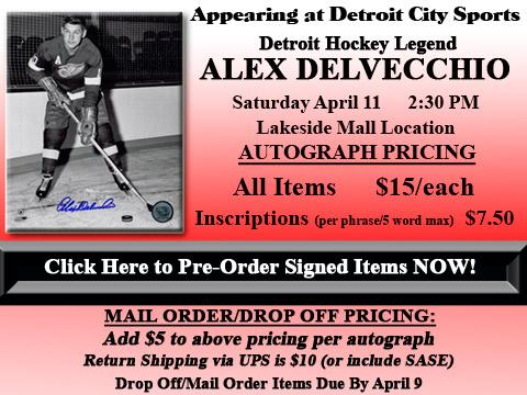 Click HERE to Pre-Order Autographed Alex Delvecchio Merchandise